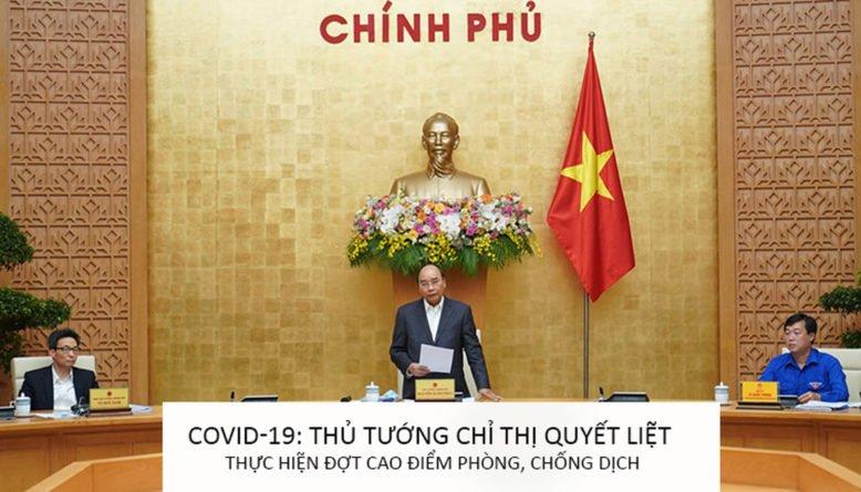 Covid-19: Thủ tướng chỉ thị quyết liệt thực hiện đợt cao điểm phòng, chống dịch