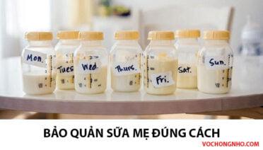 Bảo quản sữa mẹ: Những điều cần phải biết