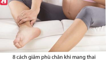8 cách giảm phù chân khi mang thai