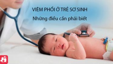 Viêm phổi ở trẻ sơ sinh: Những điều cần phải biết